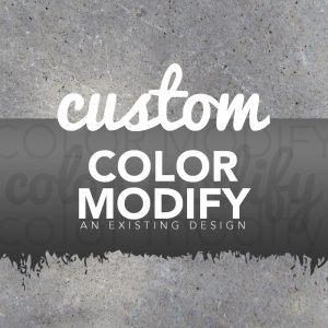 CUSTOM COLOR MODIFY FEE