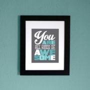 You Are All Kinds of Awesome Modern Wall Art – Printable Instant Download