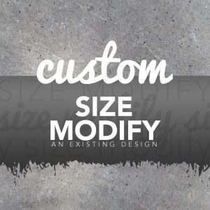 CUSTOM SIZE MODIFY FEE