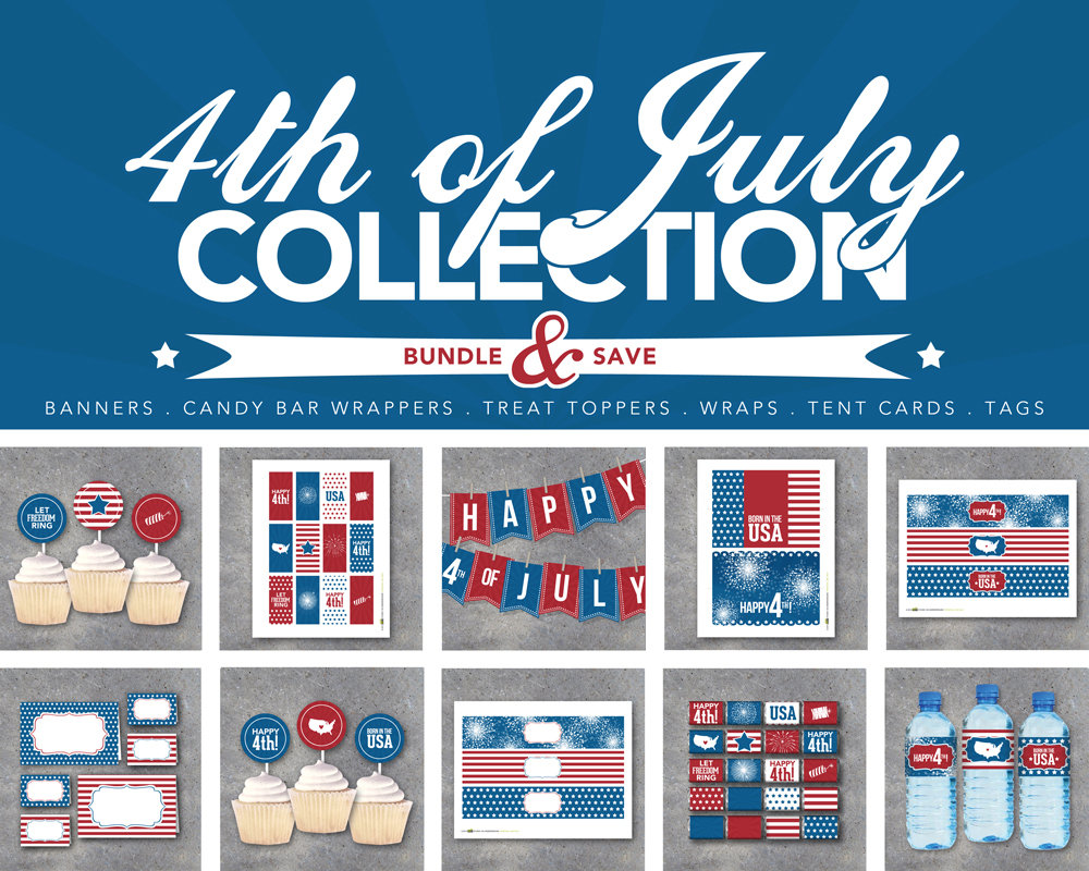 4th of July  Collection – Printable Banners, Mini Candy Bar Wrappers, Treat Toppers, Water Bottle Labels, Tags, Cupcake Toppers, Tent Cards