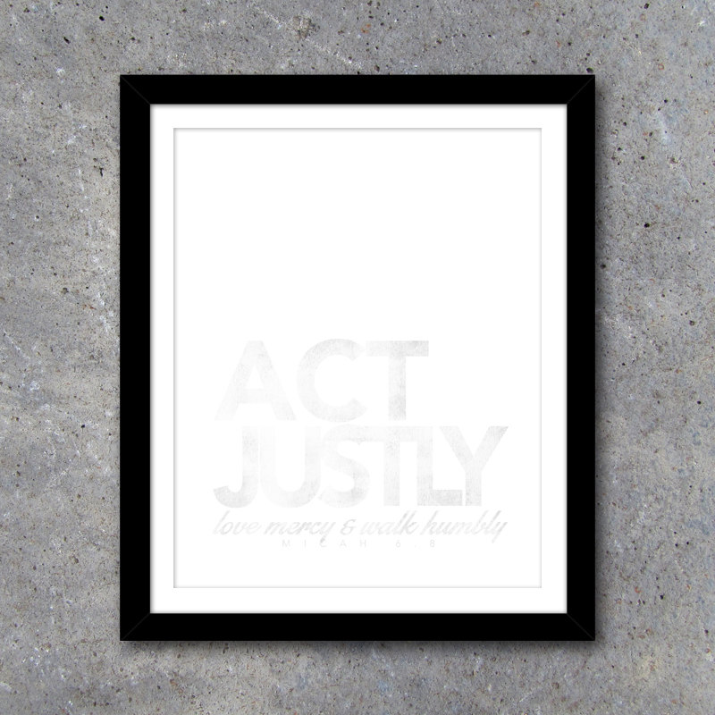 ACT JUSTLY Love Mercy & Walk Humbly Christian Wall Art – Whisper Series – Printable Scripture Wall Decor – White AND chalkboard backgrounds
