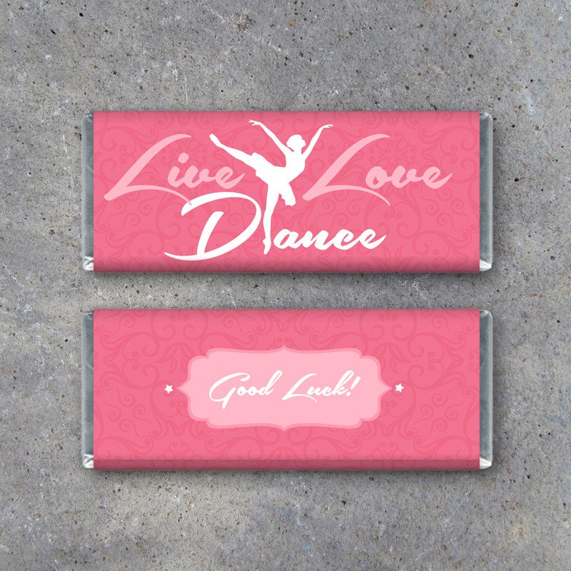"Ballet Candy Bar Wrapper – LIVE LOVE DANCE – Printable Instant Download Wrapper featuring ""Good Luck"" or ""Beautiful Job"" message on the back"