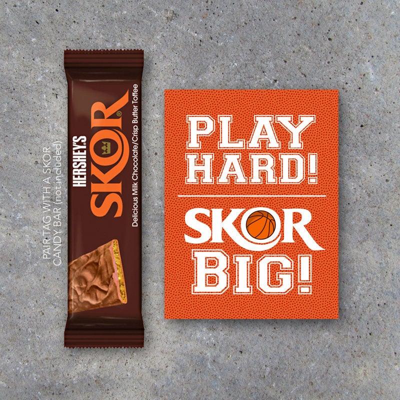 Basketball SKOR BIG Tags – Printable Sports Tags for Basketball Locker Treats – Basketball Good Luck Tags – Play Hard! Skor Big!