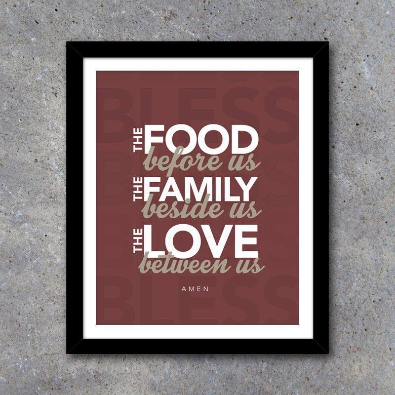 Bless the Food Before Us, the Family Beside Us, and the Love Between Us – Modern Wall Art Prayer – Kitchen decor – House Warming Gift