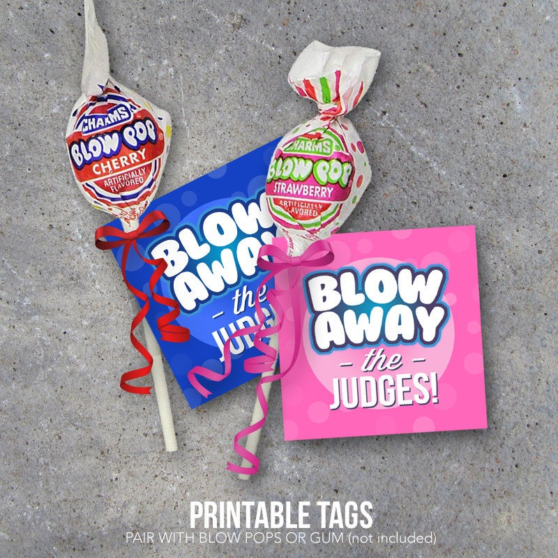 Cheer, Dance or Gymnastics Good Luck Gift – Blow Away The Judges printable tags designed to pair with Blow Pops or Gum – Competition favors