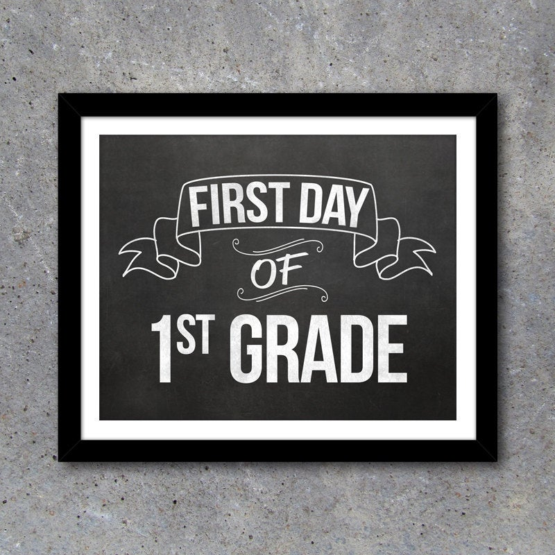 First Day of School Photo Prop Signs – 8×10 Printable Chalkboard Designs for ALL GRADES – White Version Included – Back to School Photo Idea