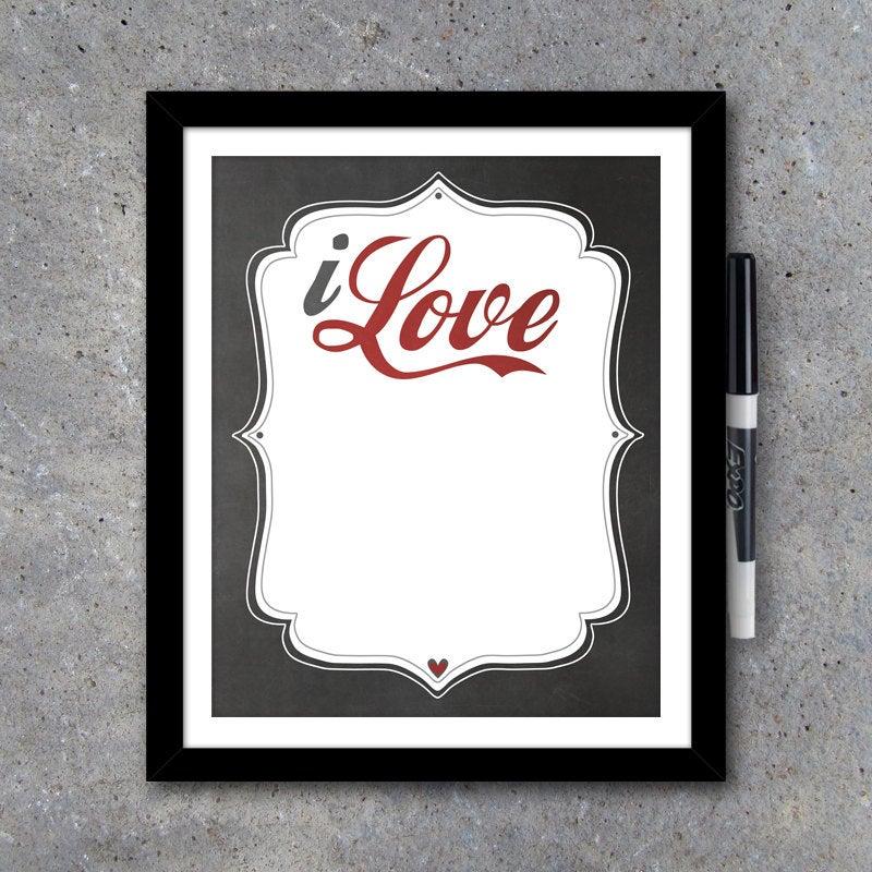 I Love…Dry Erase Board – Modern Wall Art – Printable Digital File – Interactive Art – Home Decor – Anniversary Gift – House Warming Gift