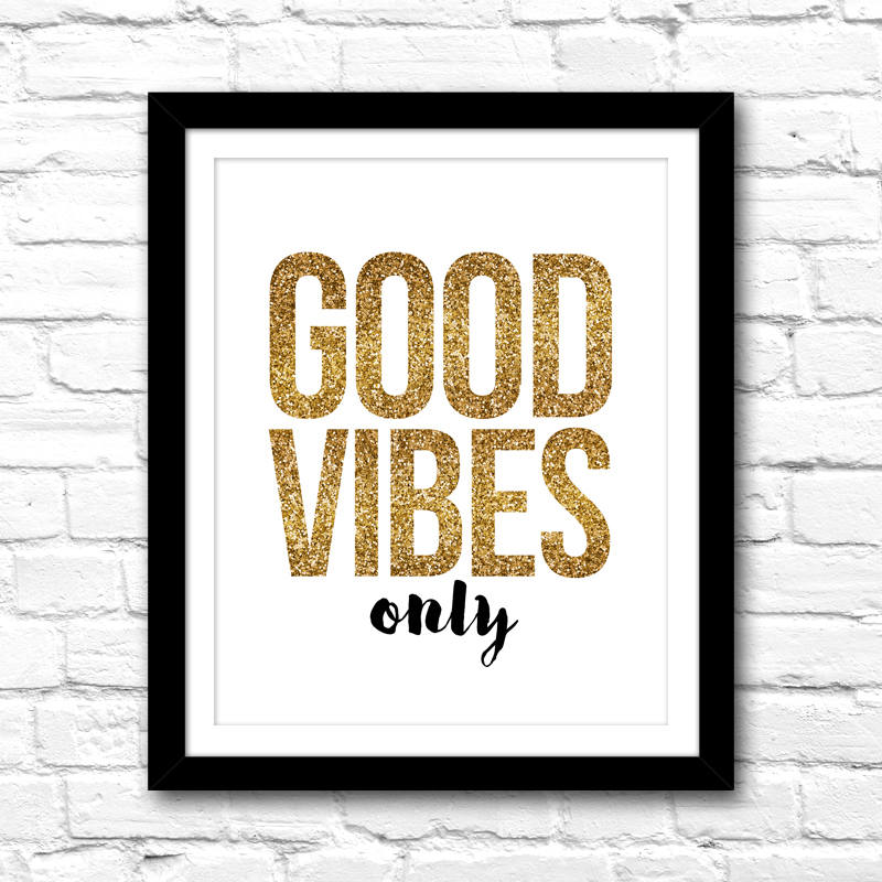 Printable Art Good Vibes Only – Printable Instant Download – Home Office Decor – Printable Art – DIY Gallery Wall Ideas – Gold Glitter Art