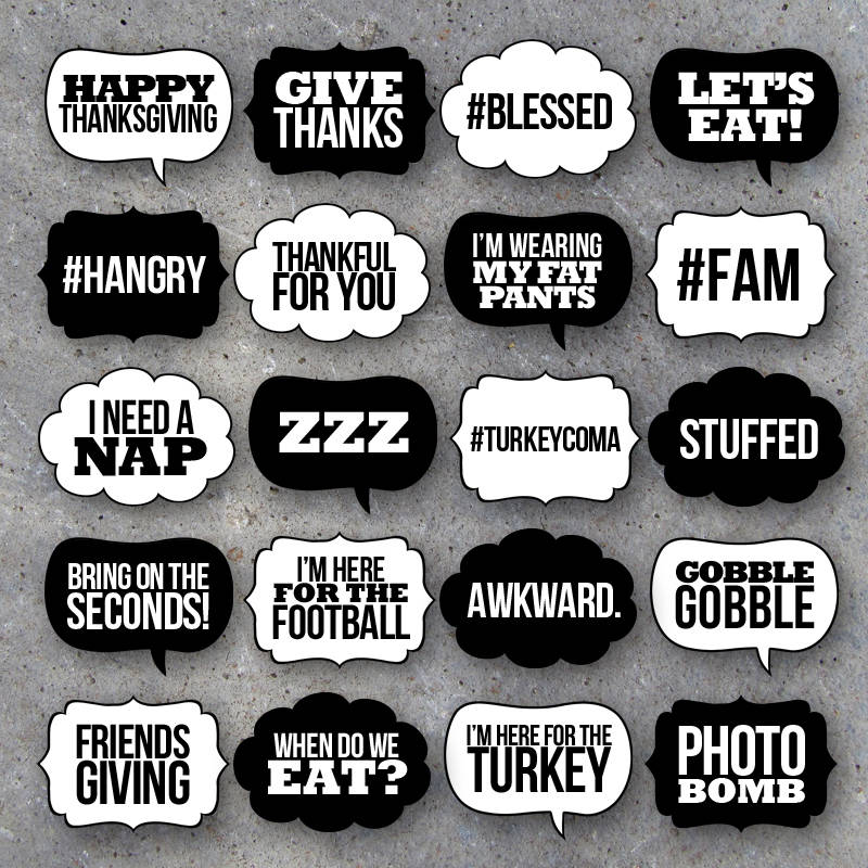 Thanksgiving Talk Bubbles Photo Booth Props Collection – Printable Speech Bubbles – Black & White backgrounds included – Fun DIY Party Ideas
